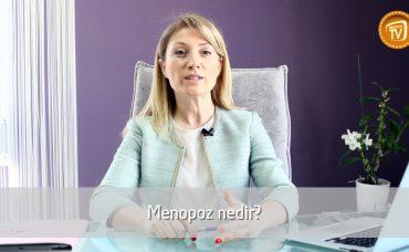 Menopoz Nedir?