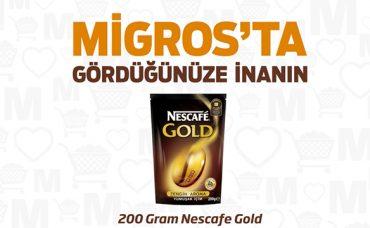 Migros'ta Gördüğünüze İnanın: Nescafe Gold