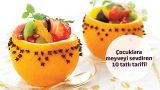 Çocuklara Meyveyi Sevdiren 10 Tarif