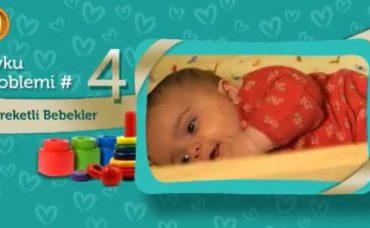 Bebeklerde Uyku Problemi: Hareketli Bebekler