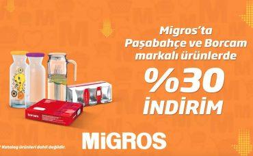 Paşabahçe ve Borcam Markalı Ürünlerde %30 İndirim Migros'ta!