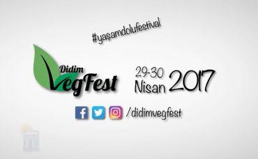 Didim VegFest 2017 Başlıyor!