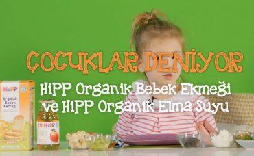 Çocuklar Deniyor; HiPP Organik Bebek Ekmeği ve HiPP Organik Elma Suyu