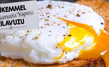 Mükemmel Poşe Yumurta Yapma Kılavuzu