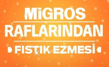 Migros Raflarından Yıldız Ürünler: Fıstık Ezmesi