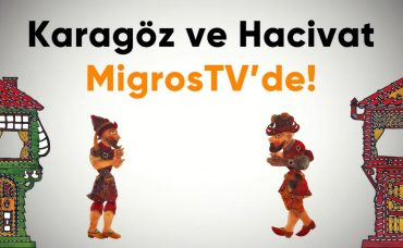 Karagöz ve Hacivat MigrosTV'de | Bölüm #6
