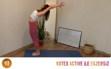Kotex Active ile Günün Egzersizi Yoga | 11. Gün: Kalbini Aç