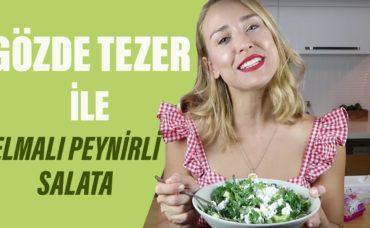 Gözde Tezer ile Elmalı Peynirli Salata Tarifi | Gözde'nin Mutfağı