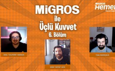 MigrosTV x Üçlü Kuvvet 6. Bölüm