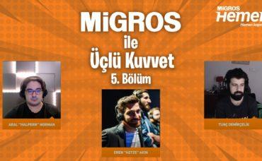 MigrosTV x Üçlü Kuvvet 5. Bölüm