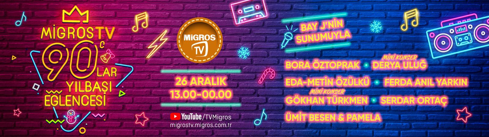 MigrosTV 90'lar Yılbaşı Eğlencesi